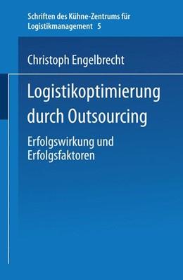 Abbildung von Engelbrecht | Logistikoptimierung durch Outsourcing | 2004 | Erfolgswirkung und Erfolgsfakt... | 5