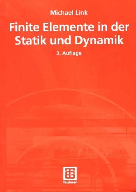 Finite Elemente in der Statik und Dynamik   Link, 2002   Buch (Cover)
