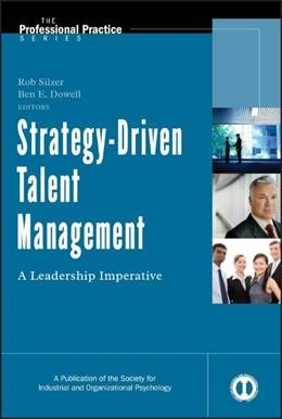 Abbildung von Silzer / Dowell | Strategy-Driven Talent Management | 2009 | A Leadership Imperative