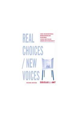 Abbildung von Amy | Real Choices / New Voices | second edition | 2002 | How Proportional Representatio...