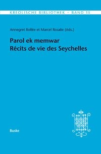Abbildung von Bollée / Rosalie | Parol ek memwar. Récits de vie des Seychelles | 2014