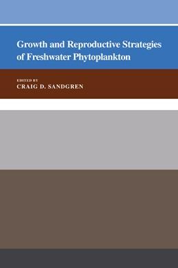 Abbildung von Sandgren | Growth and Reproductive Strategies of Freshwater Phytoplankton | 1992