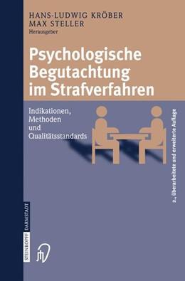 Abbildung von Kröber / Steller | Psychologische Begutachtung im Strafverfahren | 2. überarb. u. erw. Aufl. | 2005 | Indikationen, Methoden, Qualit...