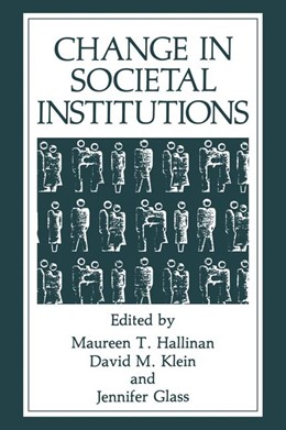 Abbildung von Glass / Hallinan / Klein | Change in Societal Institutions | 1990