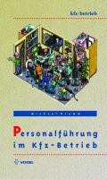 Personalführung im Kfz-Betrieb   Drumm   2., bearb. Aufl., 2006   Buch (Cover)