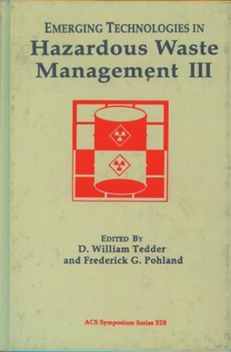Abbildung von Tedder / Pohland | Emerging Technologies in Hazardous Waste Management III | 2002 | 518
