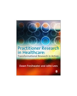 Abbildung von Freshwater / Lees | Practitioner Research in Healthcare | 2009 | Transformational Research in A...