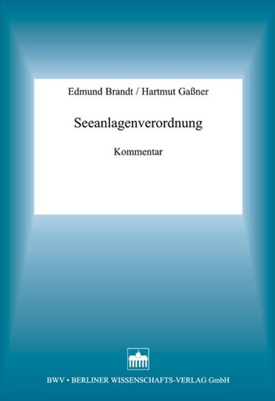 Seeanlagenverordnung | Brandt / Gaßner, 2002 | Buch (Cover)