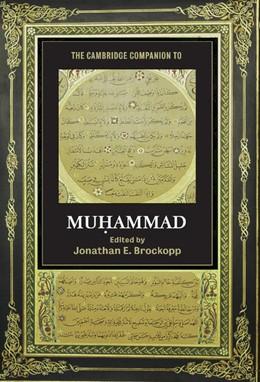 Abbildung von Brockopp | The Cambridge Companion to Muhammad | 2010