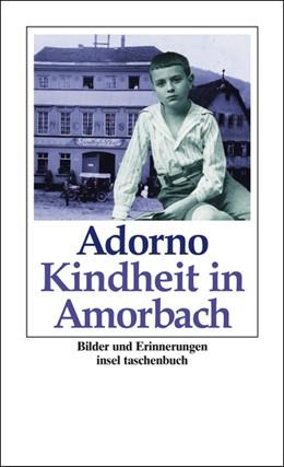 Abbildung von Adorno / Pabst | Kindheit in Amorbach | 3. Auflage | 2003 | 2923 | beck-shop.de