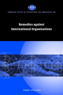 Abbildung von Wellens | Remedies against International Organisations | 2002 | 21