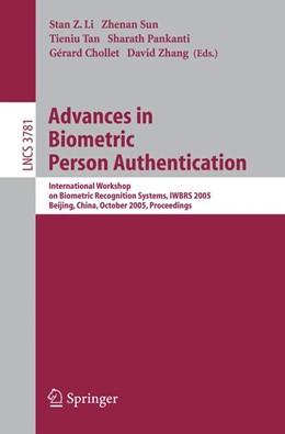 Abbildung von Li / Sun / Tan / Pankanti / Chollet / Zhang | Advances in Biometric Person Authentication | 2005 | International Workshop on Biom... | 3781