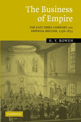 Abbildung von Bowen | The Business of Empire | 2005 | The East India Company and Imp...