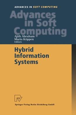 Abbildung von Abraham / Köppen | Hybrid Information Systems | 2002 | 14