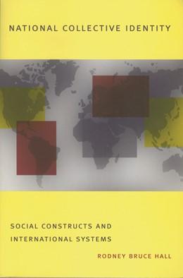 Abbildung von Hall | National Collective Identity | 1999 | Social Constructs and Internat...