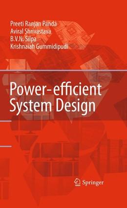 Abbildung von Panda / Silpa / Shrivastava   Power-efficient System Design   1st Edition.   2010