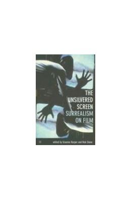 Abbildung von Harper / Stone | The Unsilvered Screen | 2007 | Surrealism on Film