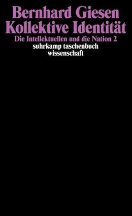 Abbildung von Giesen | Kollektive Identität | Erstausgabe | 1999 | Die Intellektuellen und die Na... | 1410