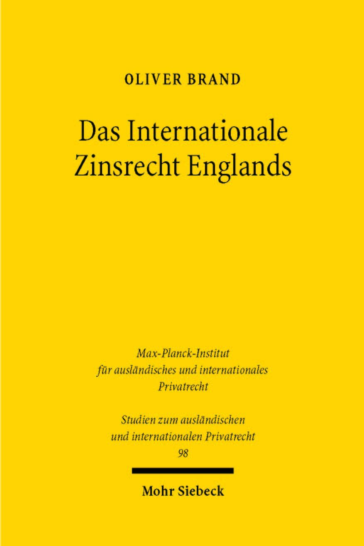 Das Internationale Zinsrecht Englands | Brand, 2002 | Buch (Cover)