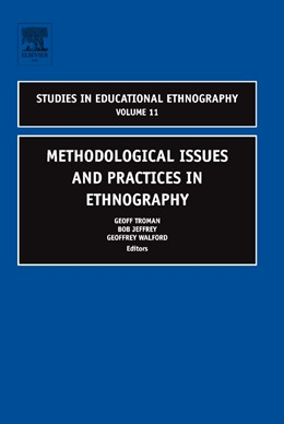 Abbildung von Troman / Jeffrey / Walford | Methodological Issues and Practices in Ethnography | 2005
