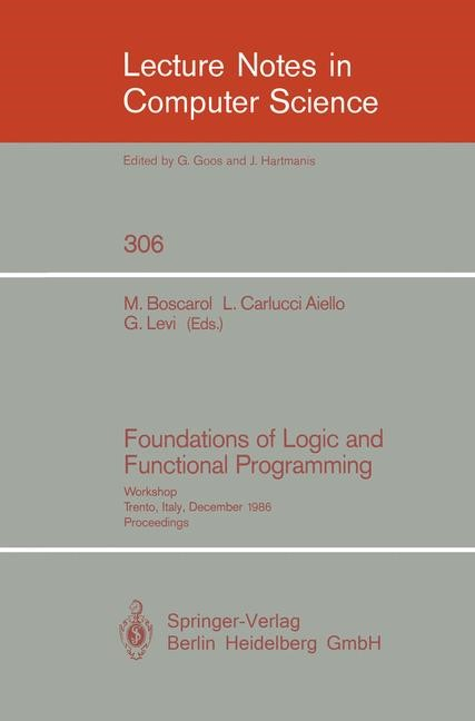 Foundations of Logic and Functional Programming | Boscarol / Carlucci Aiello / Levi, 1988 | Buch (Cover)