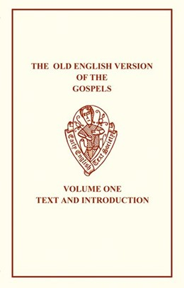 Abbildung von Liuzza | The Old English Version of the Gospels | 2003 | Volume I: Text and Introductio... | 304