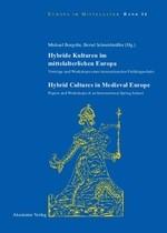 Hybride Kulturen im mittelalterlichen Europa/Hybride Cultures in Medieval Europe | Borgolte / Schneidmüller, 2009 | Buch (Cover)