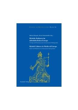 Abbildung von Borgolte / Schneidmüller | Hybride Kulturen im mittelalterlichen Europa/Hybride Cultures in Medieval Europe | 2009 | Vorträge und Workshops einer i... | 16