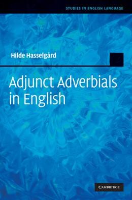 Abbildung von Hasselgård | Adjunct Adverbials in English | 2010