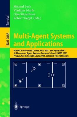 Abbildung von Luck / Marik / Stepankova / Trappl   Multi-Agent Systems and Applications   2001   9th ECCAI Advanced Course ACAI...   2086