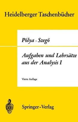 Abbildung von Polya / Szegö   Aufgaben und Lehrsätze aus der Analysis   4. Aufl.   1970   Erster Band Reihen • Integralr...   73