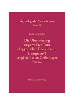 Abbildung von Gestermann | Die Überlieferung ausgewählter Texte altägyptischer Totenliteratur (