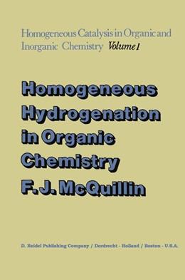 Abbildung von McQuillin | Homogeneous Hydrogenation in Organic Chemistry | 1975 | 1