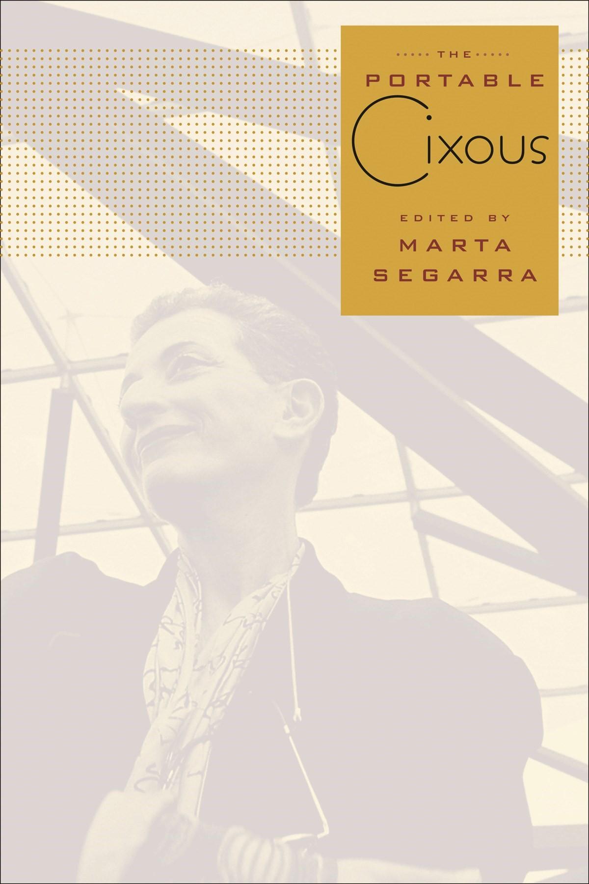 Abbildung von Cixous / Segarra | The Portable Cixous | 2010