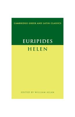 Abbildung von Euripides / Allan | Euripides: Helen | 2008 | Edited by William Allan