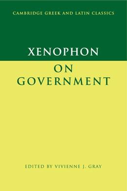 Abbildung von Xenophon / Gray | Xenophon on Government | 2007 | Edited by Vivienne J. Gray