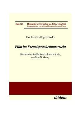 Abbildung von Leitzke-Ungerer   Film im Fremdsprachenunterricht   1. Auflage   2009   25   beck-shop.de