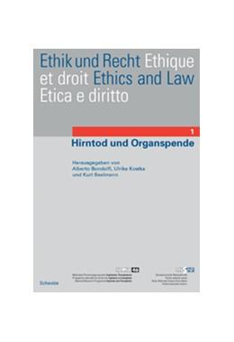 Abbildung von Bondolfi / Kostka / Seelmann | Hirntod und Organspende | 2003 | Hirntod und Organspende | 1