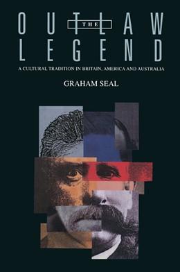 Abbildung von Seal | The Outlaw Legend | 1996 | A Cultural Tradition in Britai...