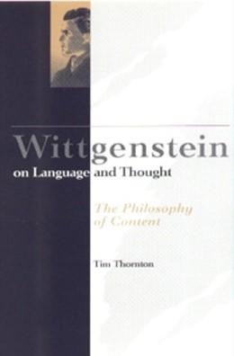 Abbildung von Thornton | Wittgenstein on Language and Thought | 1998 | The Philosophy of Content