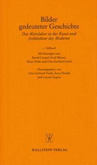 Bilder gedeuteter Geschichte | Oexle / Petneki / Zygner, 2004 | Buch (Cover)