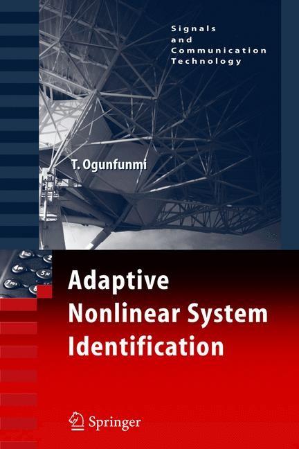 Adaptive Nonlinear System Identification | Ogunfunmi, 2007 | Buch (Cover)