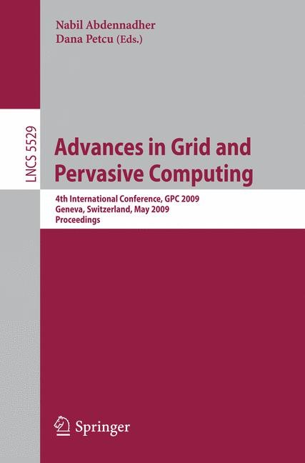 Advances in Grid and Pervasive Computing | Abdennadher / Petcu, 2009 | Buch (Cover)