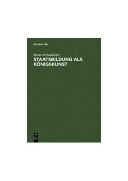 Abbildung von Preisendörfer | Staatsbildung als Königskunst | Reprint 2015 | 2000 | Ästhetik und Herrschaft im pre...