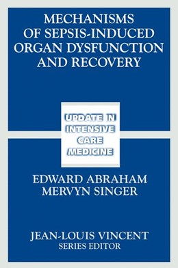 Abbildung von Abraham / Singer | Mechanisms of Sepsis-Induced Organ Dysfunction and Recovery | 2007