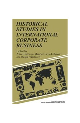 Abbildung von Teichova / Lévy-Leboyer / Nussbaum | Historical Studies in International Corporate Business | 1989