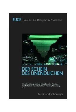 Abbildung von Knechtges / Schenuit | Der Schein des Unendlichen | 1. Aufl. 2009 | 2009 | 4