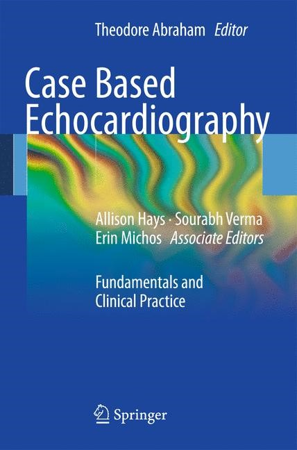 Case Based Echocardiography | Abraham, 2011 | Buch (Cover)
