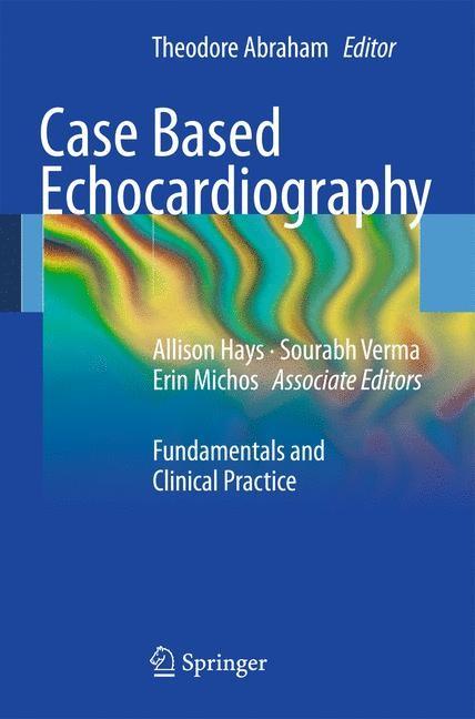 Abbildung von Abraham   Case Based Echocardiography   2011