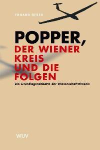 Popper, der Wiener Kreis und die Folgen | Oeser | 1. Auflage 2003, 2003 | Buch (Cover)